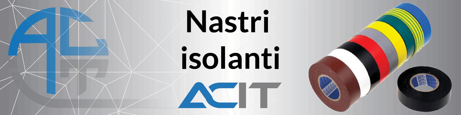 Nastri isolanti ACIT